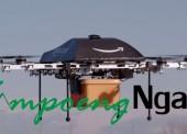 Amazon kini Mulai Menggunakan Drone sebagai Fasilitas untuk Pengiriman Barang