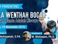 Seminar Parenting Nggula Wenthah Bocah