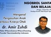 Ngobrol Santai dan Belajar NeuroScience bersama dr. Amir Zuhdi