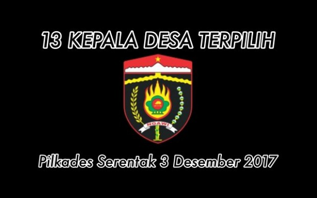 Inilah Daftar Kepala Desa Terpilih dalam Pilkades Serentak 3 Desember 2017