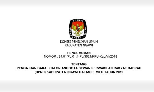 Pengumuman Pengajuan Bakal Calon Anggota DPRD Kabupaten Ngawi. Foto-Istimewa